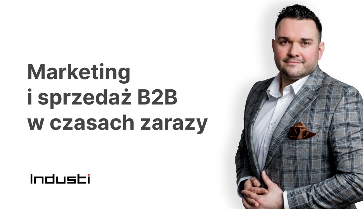 Marketing i sprzedaż w B2B w czasach zarazy