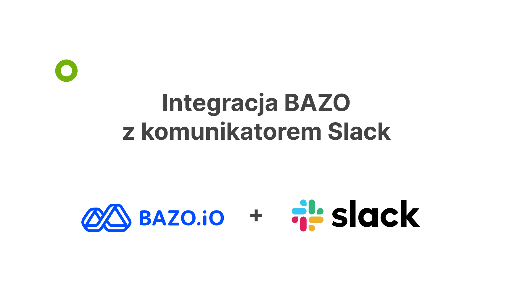 Integracja BAZO z komunikatorem Slack