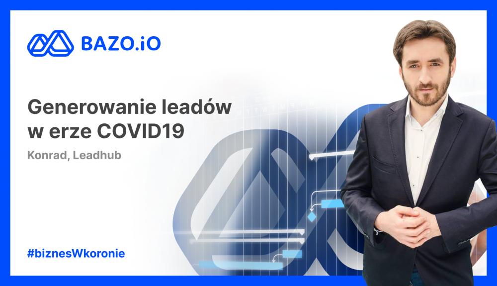 Generowanie leadów w erze COVID19